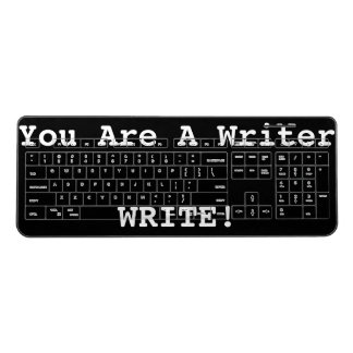 You Are A Writer Motivational Wireless Keyboard