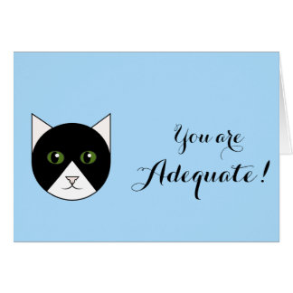 """You Are Adequate"" Card with Cat"