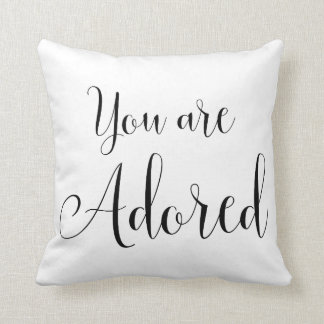 You are Adored, Inspiring Message Throw Pillow
