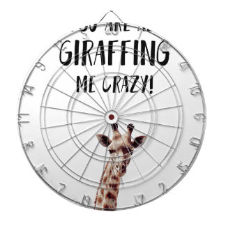 You Are All Giraffing Me Crazy Dartboard