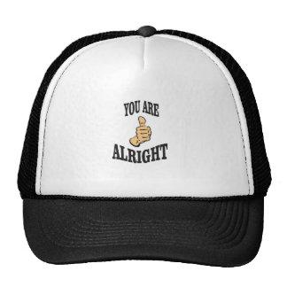 you are alright fun cap