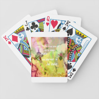 You are always with me even you are not. bicycle playing cards
