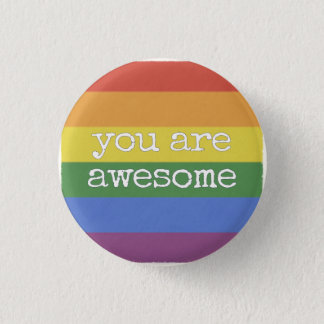 You Are Awesome Button rainbow