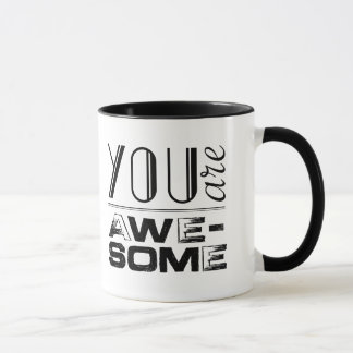 YOU are awesome Mug