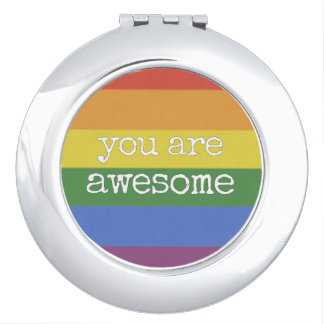 You Are Awesome Rainbow Compact Mirror
