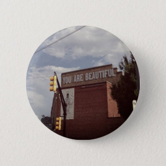 """""""You are Beautiful"""" Button / Pin"""