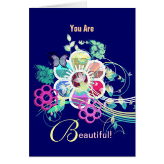 You Are Beautiful! Card