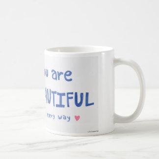 You Are Beautiful in Every Way Mug