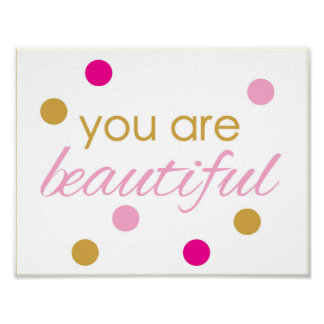 You are beautiful - inspirational quote - art poster