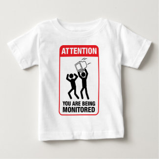 You Are Being Monitored - Office Humor Tshirt