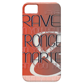 You are Braver Believe Stronger Seem Smarter Think Case For The iPhone 5