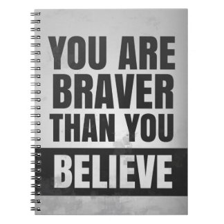 You Are Braver Than You Believe Notebook