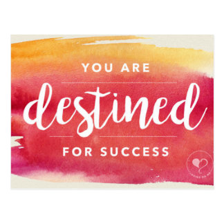You Are Destined for Success Encouragement Card