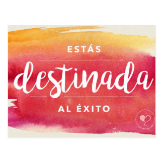 You are Destined (Spanish) Encouragement Card Postcard