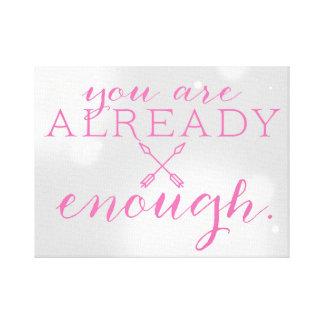 You Are Enough. Canvas Print