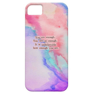 YOU ARE ENOUGH iPhone 5 COVERS