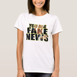 You are Fake News Press Conference T-Shirt