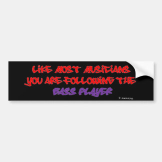 You are following the Bass Player - Plain Black Bumper Sticker