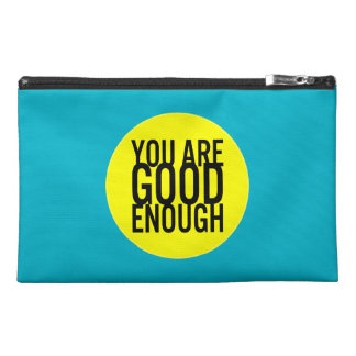 You Are Good Enough (Choose Your Own Color) Travel Accessory Bag