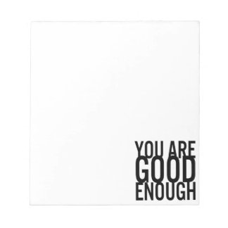 You Are Good Enough (Choose Your Own Color) Memo Notepads