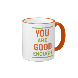 You Are Good Enough Ringer Mug