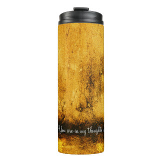 You are in my thoughts - Love - Brown - Tumbler Thermal Tumbler