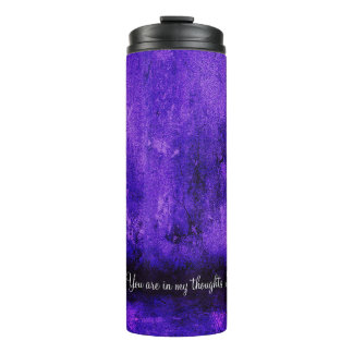 You are in my thoughts - Love -Thermal Tumbler Thermal Tumbler