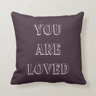 You Are Loved, Lavender Purple Aubergine Pillow