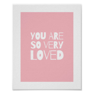 You Are Loved Sweet Modern Wall Decor | Pink Poster