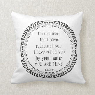 You are mine, black-and-white scripture cushion