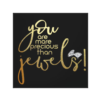 You Are More Precious Than Jewels Canvas Print