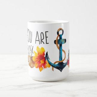 You are my anchor mug