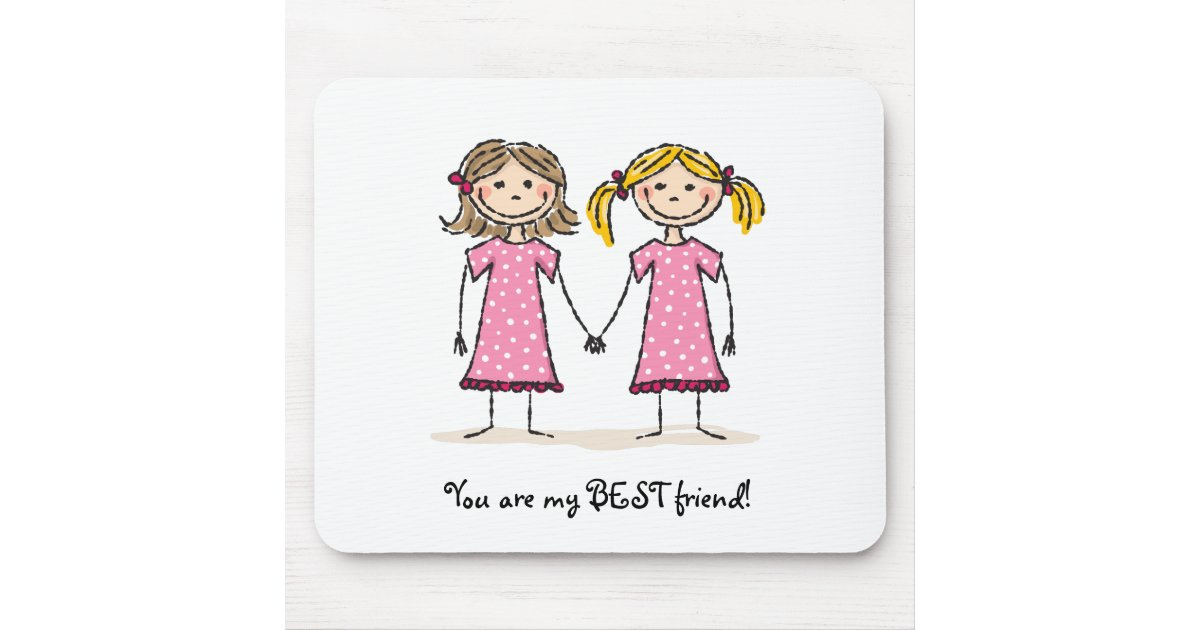 You Are My Best Friend Mouse Pad Zazzle