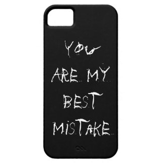 You are my Best Mistake iPhone 5 Cover