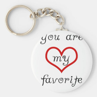 you are my favorite basic round button key ring