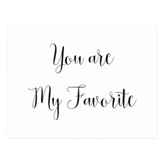 You are My Favorite: Fun, Cheeky Message Postcard