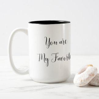 You are My Favourite: Fun, Cheeky Message Two-Tone Coffee Mug