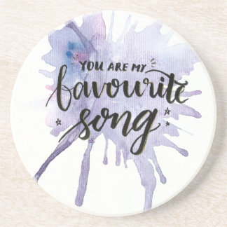 You are my favourite song coaster