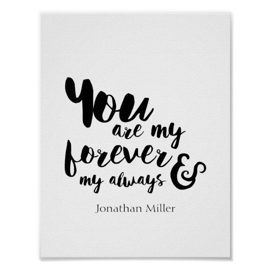 You Are My Forever My Always Romantic Quote Poster Zazzlecomau