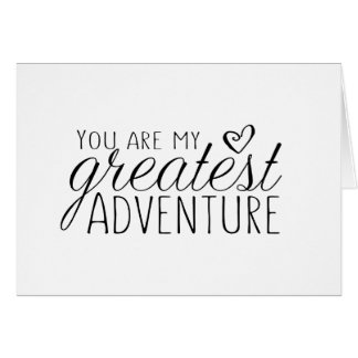 You Are My Greatest Adventure wedding card