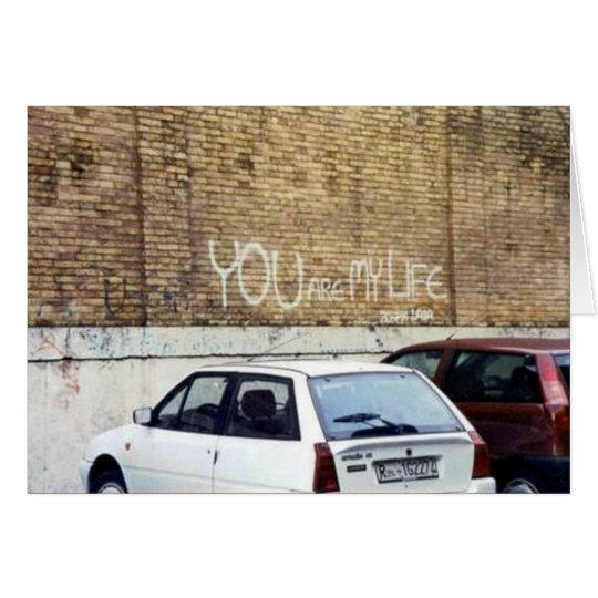 """""""You are my life"""" -Rome, Italy Card"""