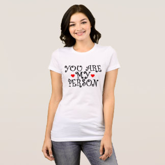 You are my person with red scribble heart T-Shirt