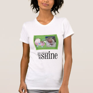 You are my SonShine: Customisable Shirts