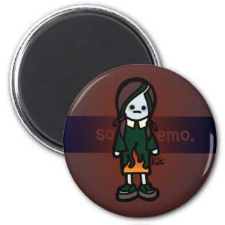 you are my soul magnet. 6 cm round magnet