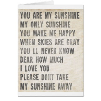 You Are My Sunshine (antique white) Card