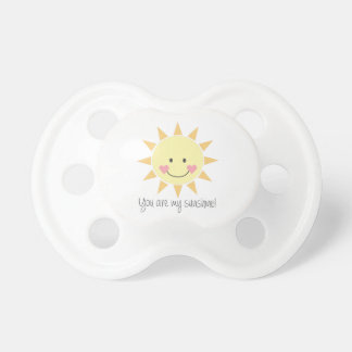 You Are My Sunshine! Baby Pacifiers