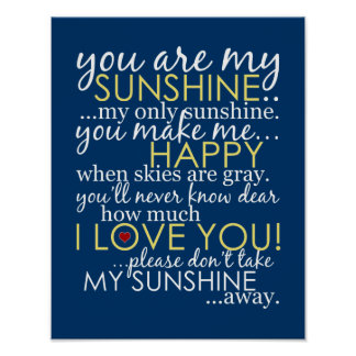 You Are My Sunshine - Blue - Poster