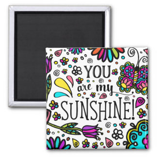 You are my Sunshine Bold Colorful Butterfly Magnet