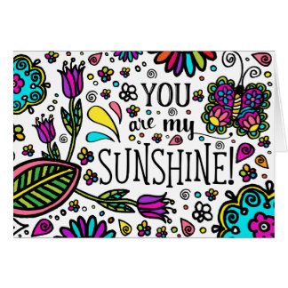 You are My Sunshine Bold Colorful Flower Paisley Card