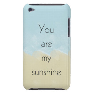 You Are My Sunshine iPod Touch Case